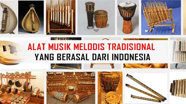 Alat Musik Melodis Tradisional Yang Berasal Dari Indonesia